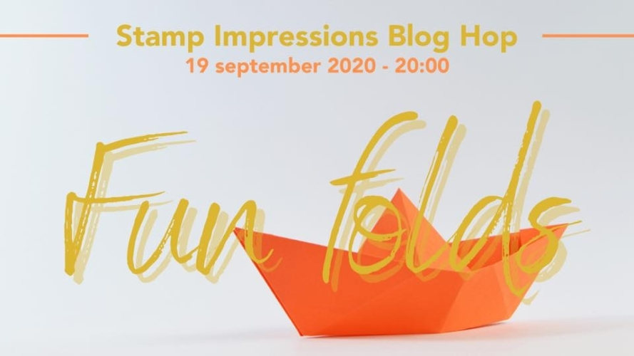 Stamp Impressions Bloghop – Fun Folds